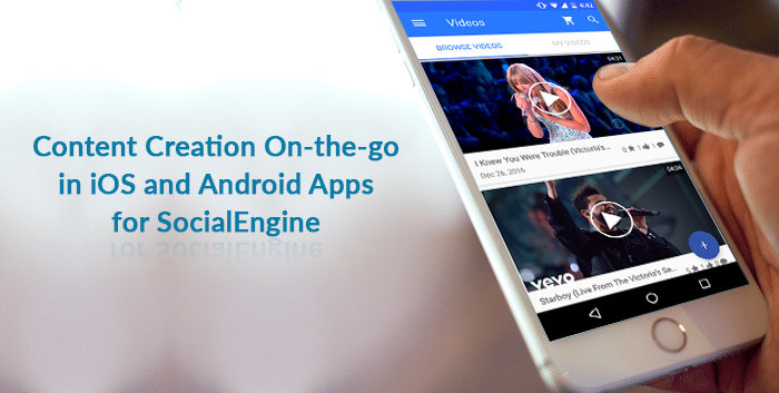 Content Creation in iOS and Android Mobile Apps for SocialEngine